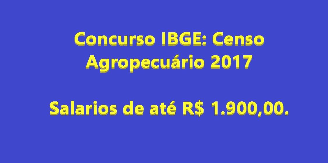 Concurso IBGE: Censo Agropecuário 2017